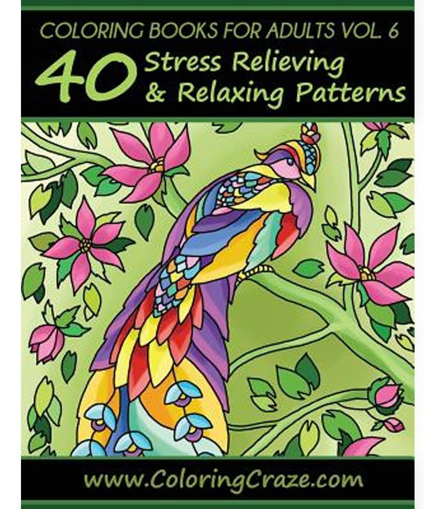 Coloring book for adults ebay - Coloring Books For Adults Volume 6 40 Stress Relieving And Relaxing Patterns Adult Coloring