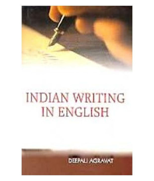 essay on indian writings in english Freelance writing jobs pass our on line test and compose the sample essay opportunities for experienced and talented freelance writers in india, china.