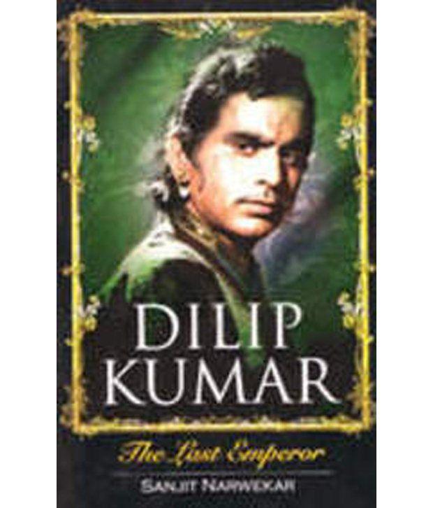 DILIP KUMAR : THE LAST EMPEROR price comparison at Flipkart, Amazon, Crossword, Uread, Bookadda, Landmark, Homeshop18
