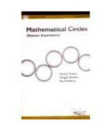 Mathematical Circles ( Russian Experience )