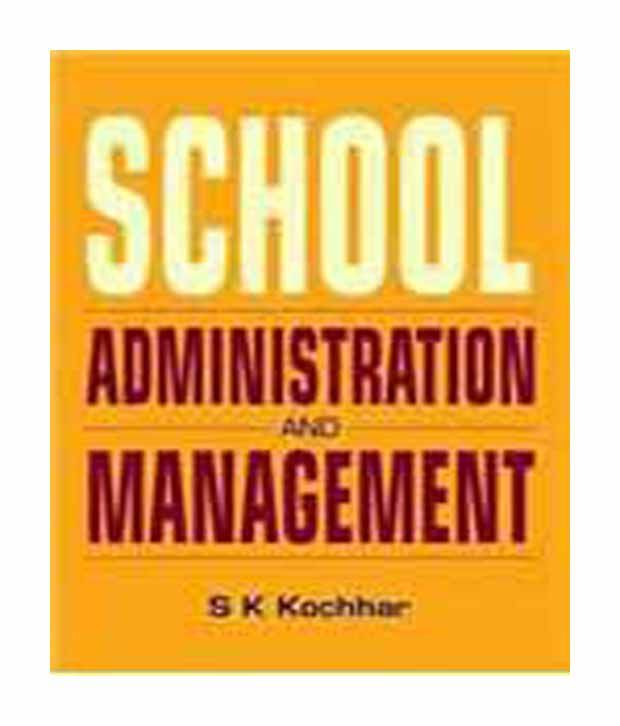 School Administration & Management: Revised & Enlarged Edition