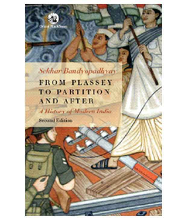From Plassey To Partition And After - A History Of Modern India Paperback  (English)