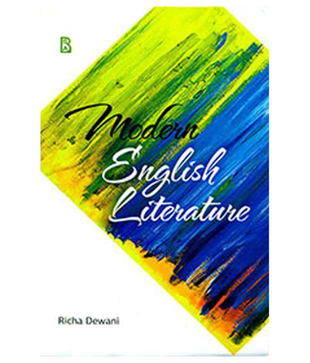 modern english literature English literature 1 english literature frisian and the northumbrian and scots english dialects of modern english much old english verse in the extant.