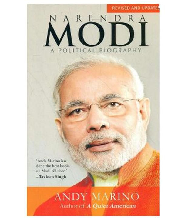 biography of narendra modi a political Narendra modi the game changer biography author: sudesh verma isbn:   his stint as senior political analyst in the british high commission for over three.