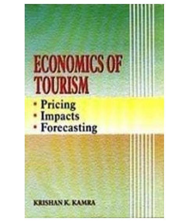 Economics Of Tourism Pricing Impacts Forecasting