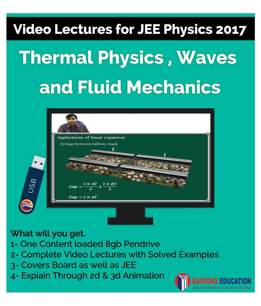 Kaysons Fluid Mechanics and Thermal Physics Video Lectures for JEE Mains and Advance in Pendrive/Micro Sd Card