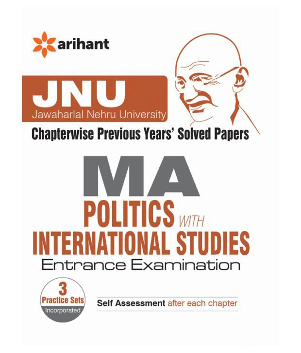 JNU - Chapterwise Previous Years Solved Papers MA Politics with  International Studies