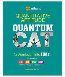 Quantitative Aptitude Quantum CAT Common Admission Tests For Admission into IIMs Paperback (English) 2015