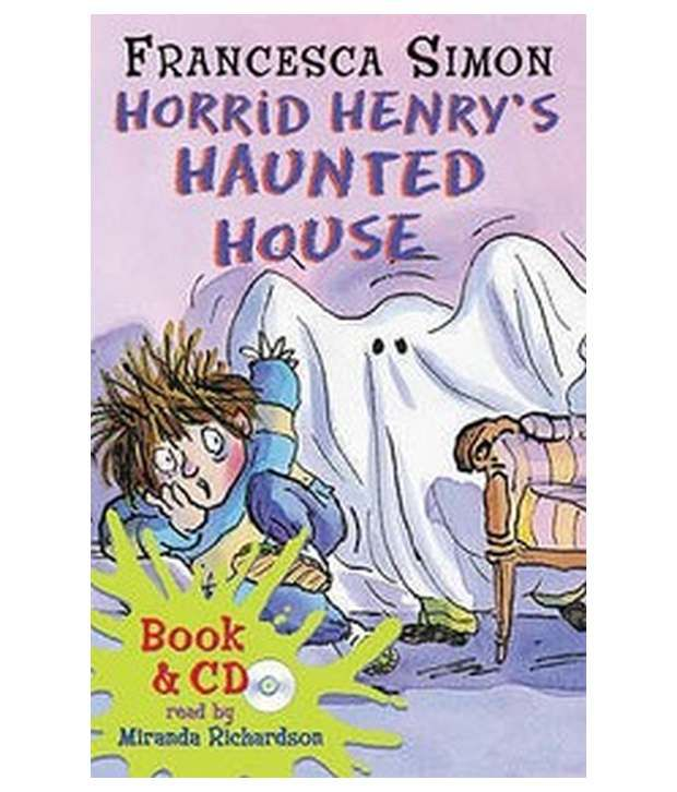 Horrid Henry'S Haunted House (Book And Cdpack)