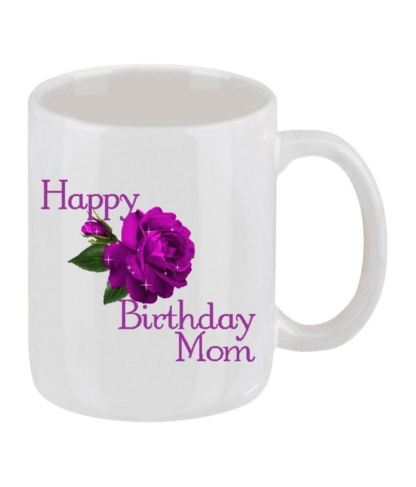 Elligifts Happy Birthday Mom Coffee Mug Buy Online At Best Price In India