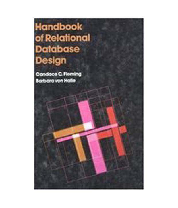handbook of relational database design guidelines for the first time sales manager - Database Design Guidelines