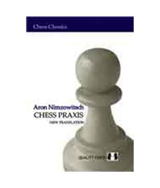my system and chess praxis pdf