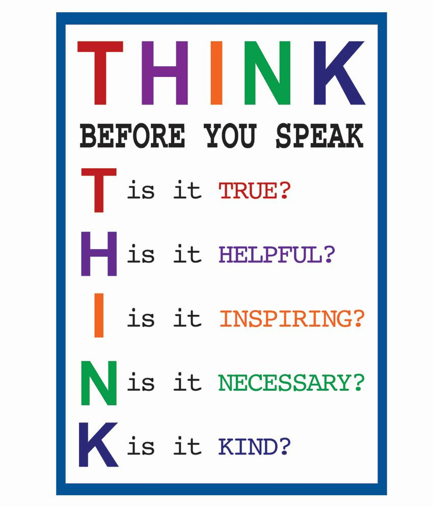 Quotes On Thinking Before You Speak: Think Before You Speak (12x18) Inches Poster: Buy Think