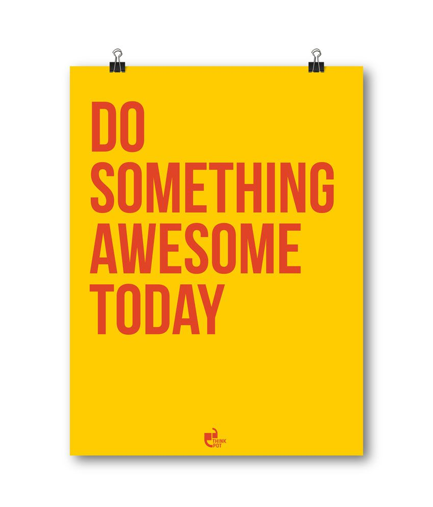Thinkpot Do Something Awesome Today Poster: Buy Thinkpot