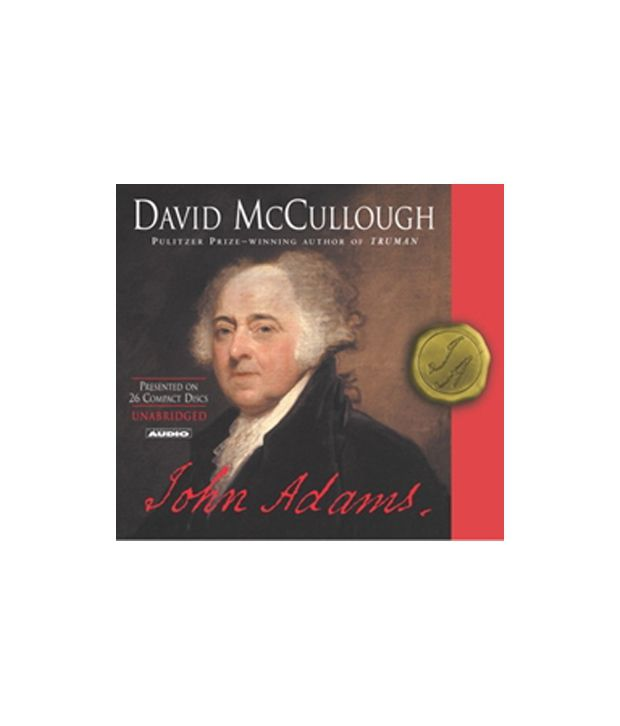 john adams by david mccullough thesis Essays, term papers, book reports, research papers on government free papers and essays on john adams we provide free model essays on government, john adams.