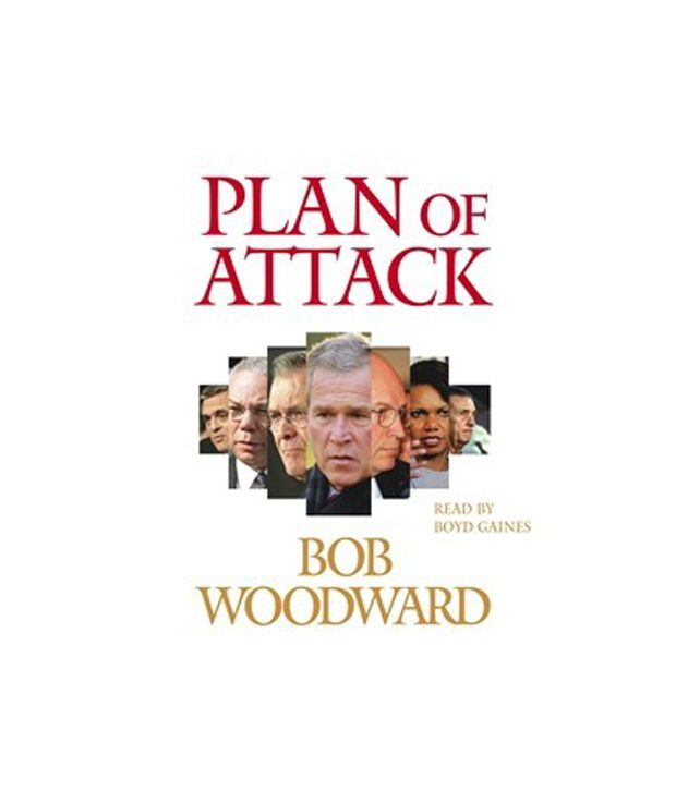 plan of attack bob woodward thesis I, tara beeny, hereby certify that this thesis, which is approximately 39,987 words in length, has been that my thesis will be electronically accessible for personal or research use unless exempt by military adventure in iraq (london: allen lane, 2006) bob woodward, plan of attack (london: simon.