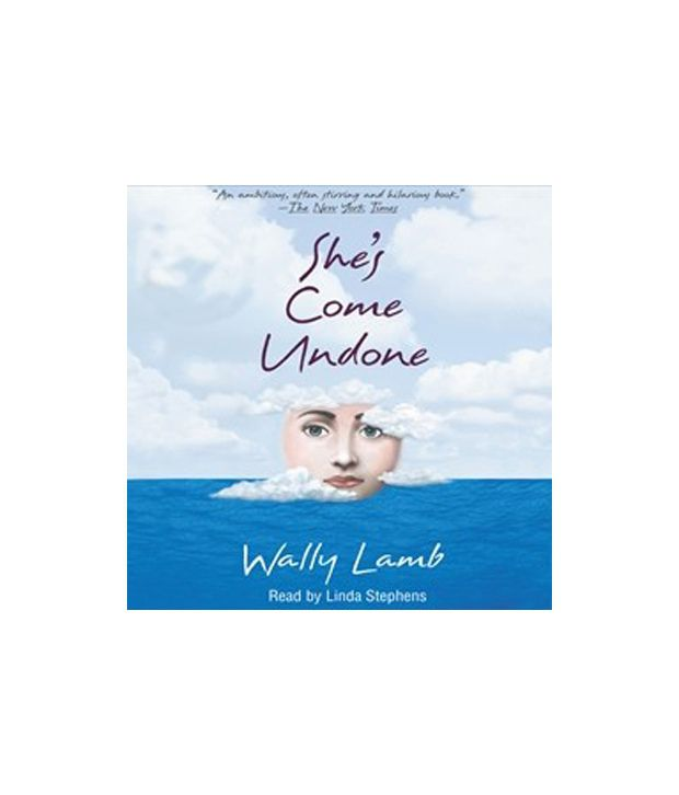 shes come undone wally lamb essay Essays and prompts by brook foreman wally lamb's she's come undone: an extreme loss of innocence  one successful american author who has written a novel that focuses on the loss of innocence is wally lamb in lamb's novel she's come undone,  lamb, wally she's come undone new york: pocket books, 1992 print.