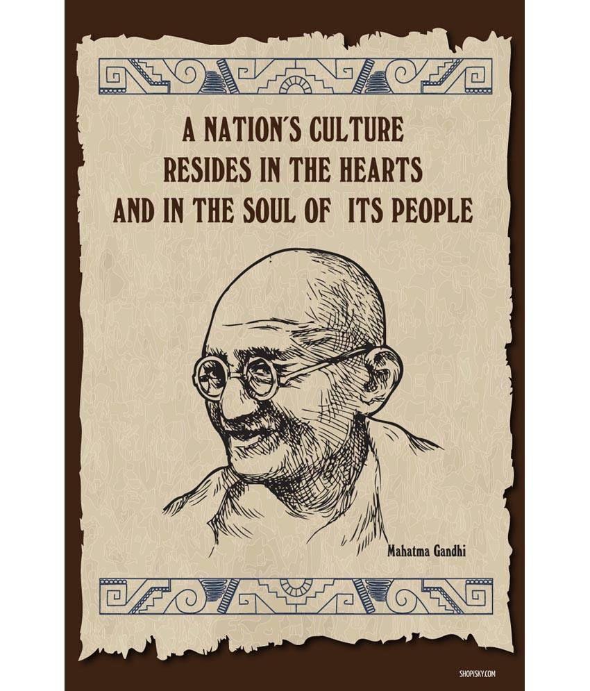 Shopisky Poster Mahatma Gandhi Quote Nation s Culture