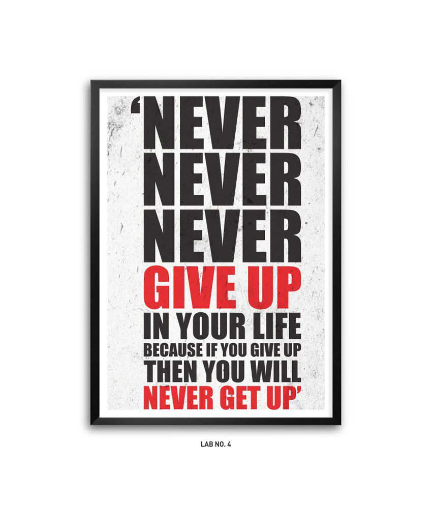 Lab No 4 Never Give Up In Your Life Gym Motivational Quotes