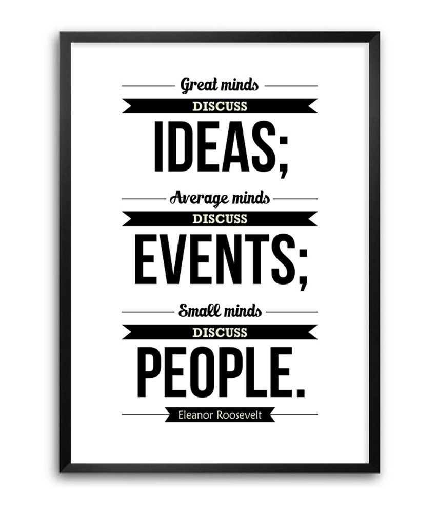 Great Small Quotes Lab No4 Great Minds Discuss Ideas Eleanor Roosevelt Motivational