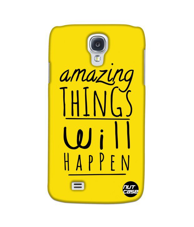 Nutcase Amazing Things Will Happen Back Cover Case For Samsung Galaxy S4