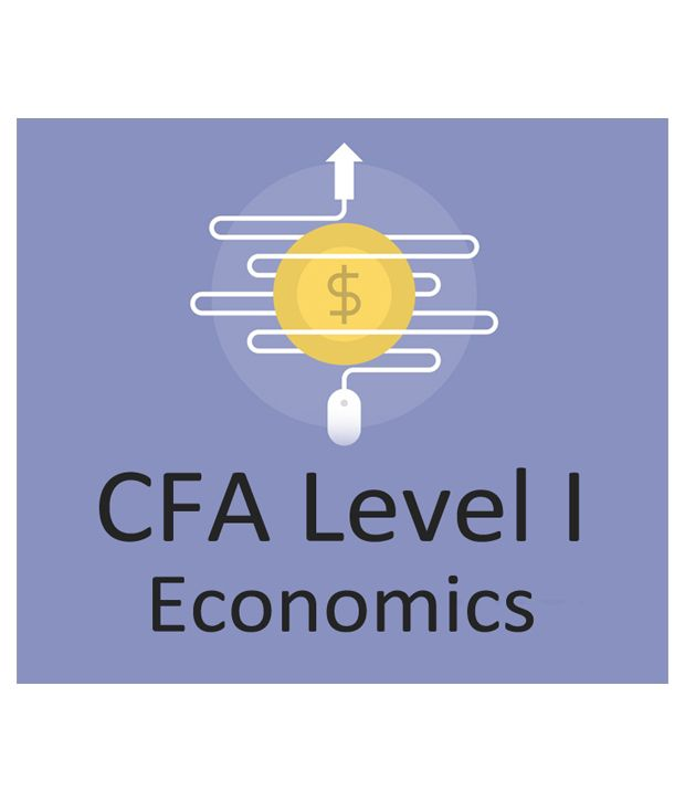 CFA Level I - Economics (e-Certificate Course), Online Video ...