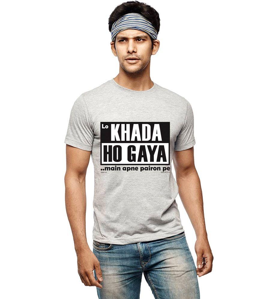 Wear Your Opinion Lo Khada Ho Gaya T-Shirt