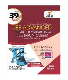 39 Years IIT-JEE Advanced + 15 yrs JEE Main Topic-Wise Solved Paper Chemistry with Free ebook 12th Edition