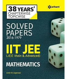 38 Years Chapterwise Topicwise Solved Papers (2016-1979) IIT JEE Mathematics