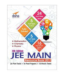 JEE Main 2017 Resource Book (Solved 2002-2016 Papers + 24 Part Tests + 10 Mock Tests) with CD 4th Edition