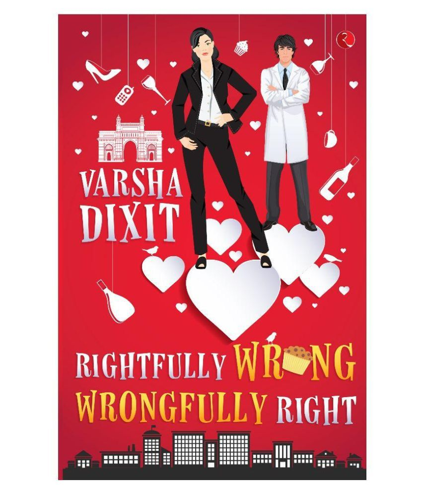 Rightfully Wrong Wrongfully Right Paperback English