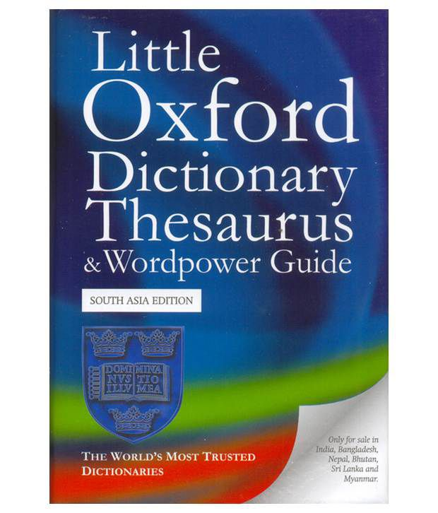 Little oxford dictionary thesaurus and wordpower guide for One dictionary