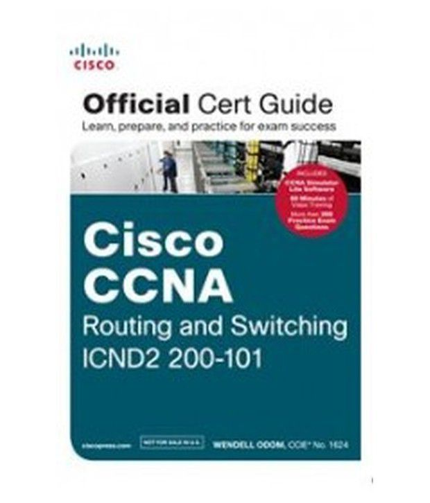 Cisco Ccna Routing And Switching Icnd2 200-101 : Official