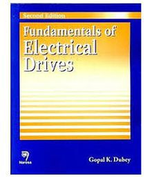 Fundamentals Of Electrical Driverss, 2Nd/Ed