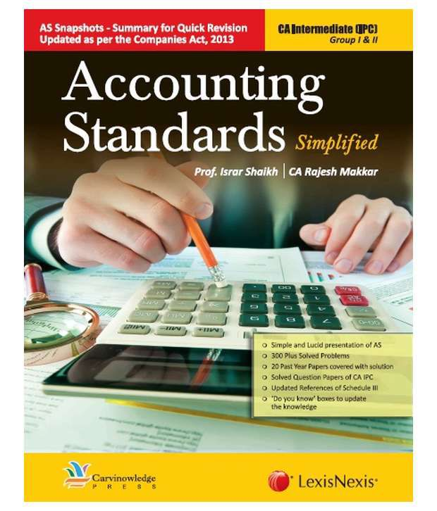 Accounting Standards - Simplified [ For Ca Intermediate Ipc - Group 1 And  Ii]