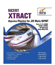 NCERT Xtract - Objective Physics for JEE Main AIPMT Class 11/ 12 AIIMS BITSAT JIPMER JEE Adv State PMTs/ PETs Paperback (English)