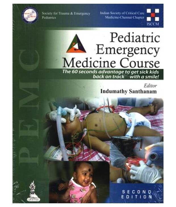 Pediatric Emergency Medicine Course (Pemc) 2 Edition