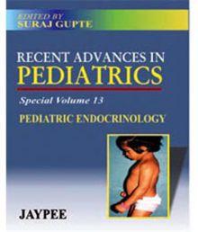 Recent Advances In Pediatrics (special Volume 13) Pediatric Endocrinology