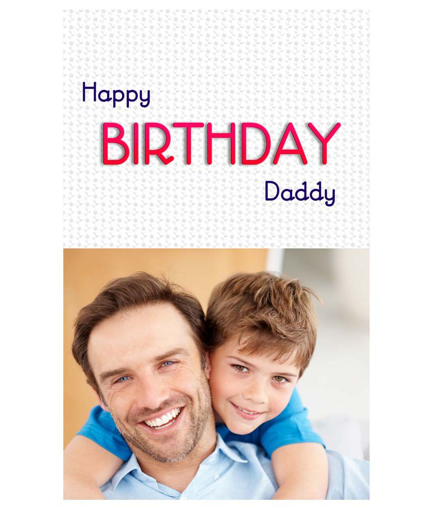 Bansal Happy Birthday Daddy Personalised Greeting Card Buy Online At Best Price In India