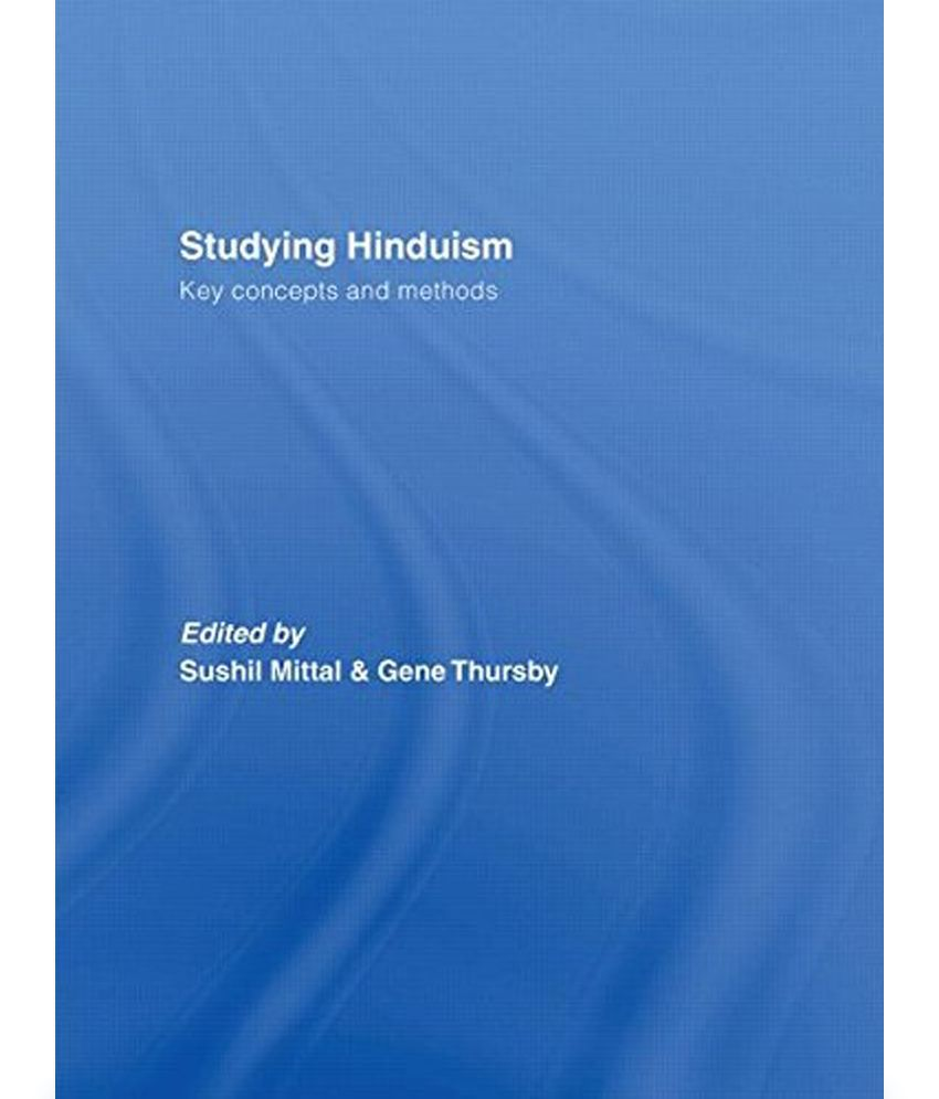 a short study on hinduism The study of hinduism is broadly conceived to include international journal for the study of hinduism in short, it does not account.