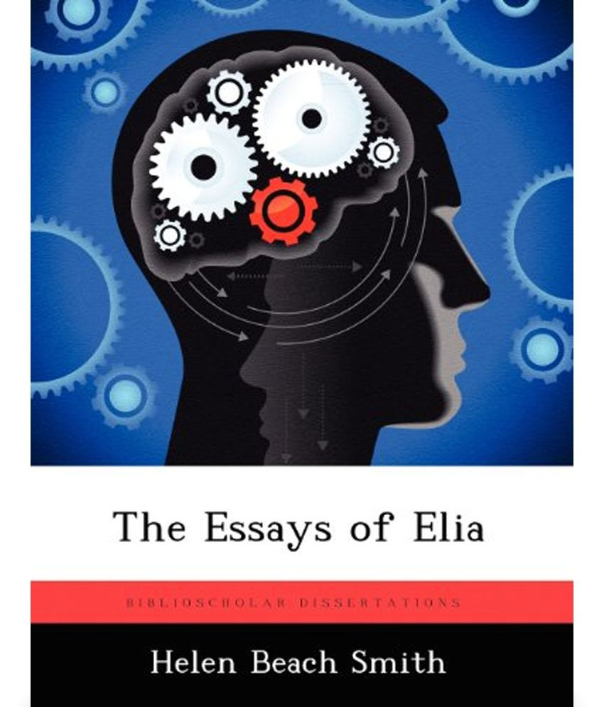 Essay of elia