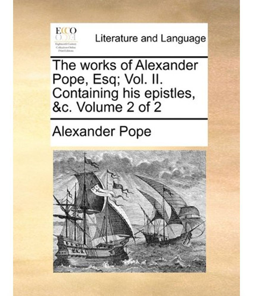 alexander popes contributions to literature essay