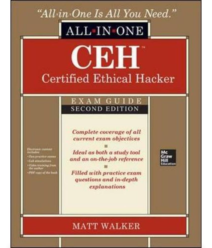 Ceh Certified Ethical Hacker All In One Exam Guide Buy Ceh
