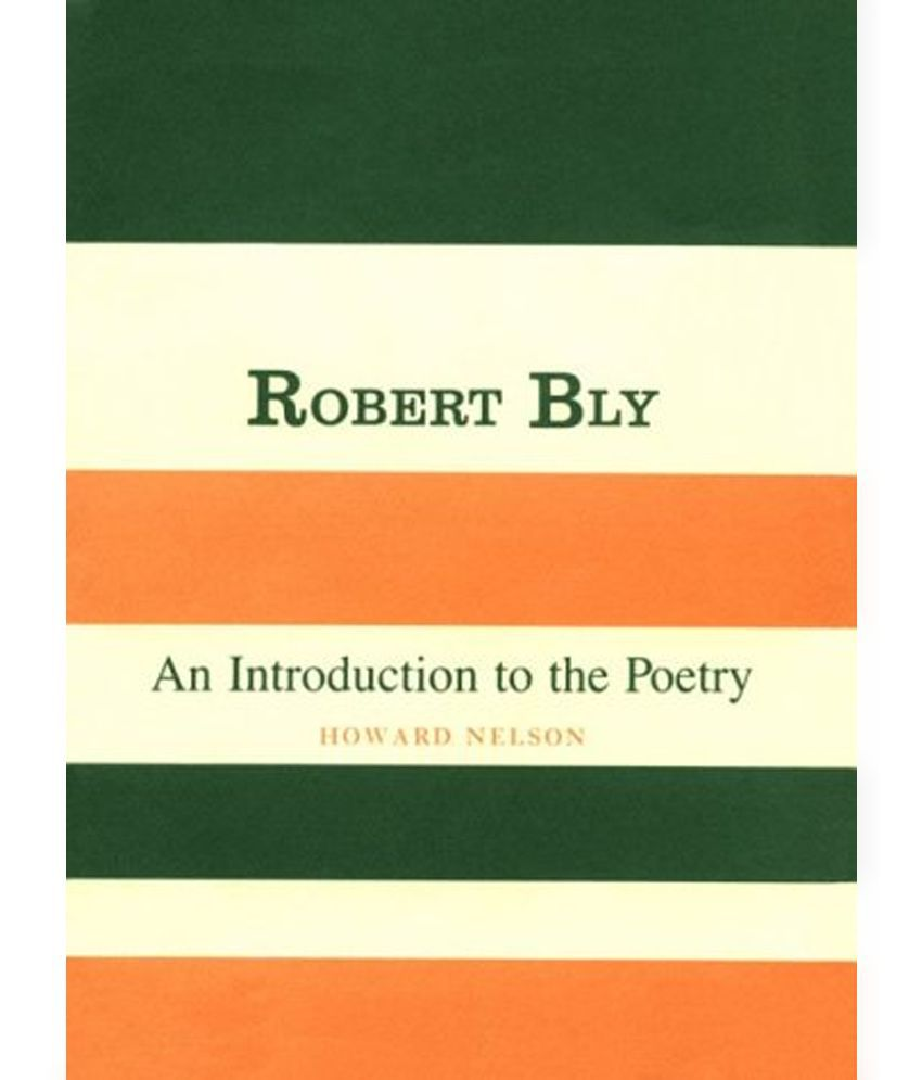 robert bly essays on poetry