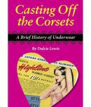 Casting Off the Corsets