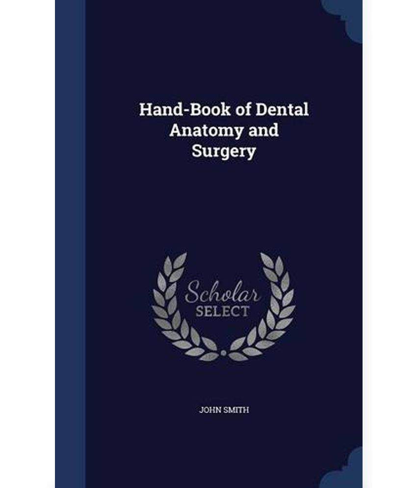 Hand-book Of Dental Anatomy And Surgery  available at snapdeal for Rs.2015