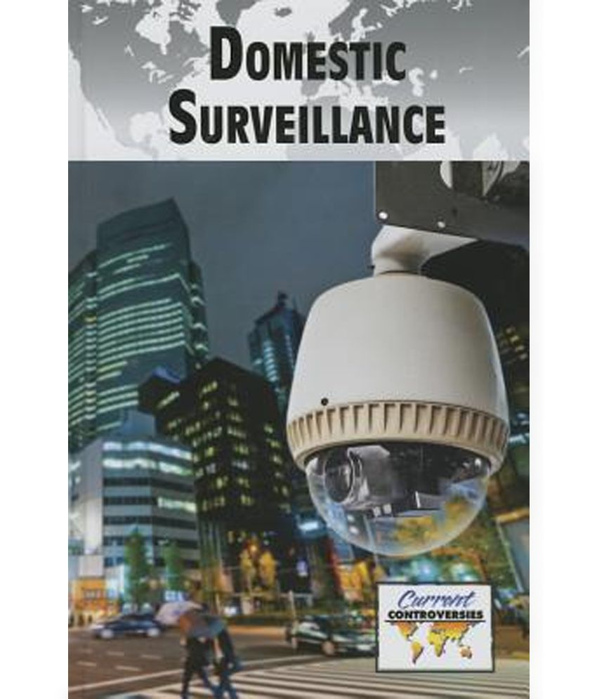 ethics in domestic surviellance The domestic surveillance directorate - if you have nothing to hide, you have nothing to fear.