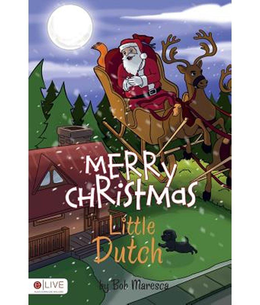 Merry Christmas In Dutch.Merry Christmas Little Dutch