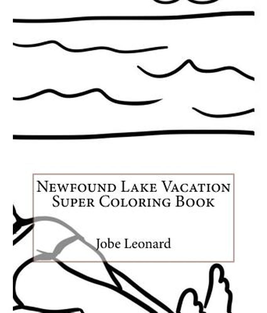 Newfound Lake Vacation Super Coloring Book Buy Newfound Lake Vacation Super Coloring Book Online At Low Price In India On Snapdeal