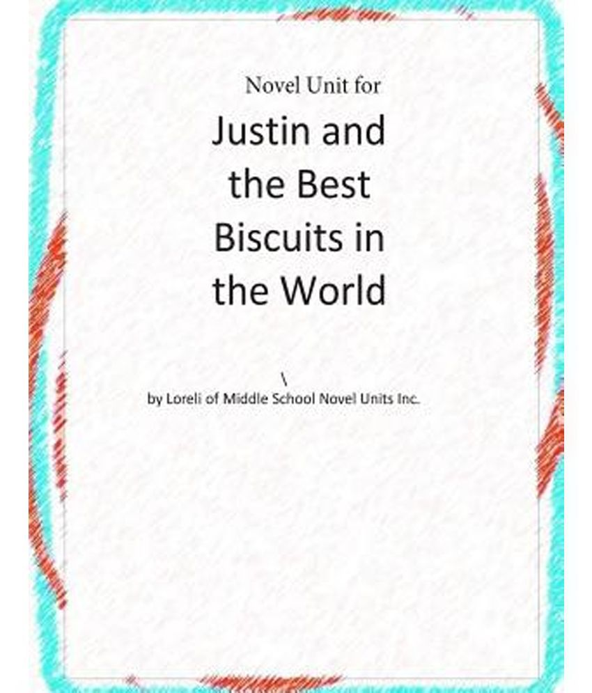 Novel Unit For Justin And The Best Biscuits In The World Buy Novel